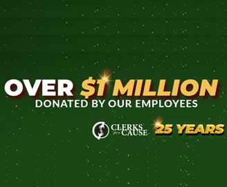 Over $1 million donated by our employees over 25 years, Clerks for a Cause